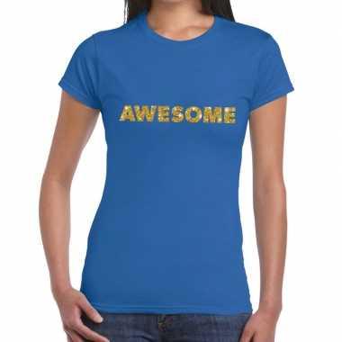 Blauw awesome goud fun t shirt dames