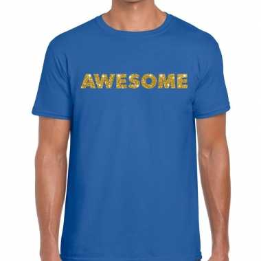 Blauw awesome goud fun t shirt heren