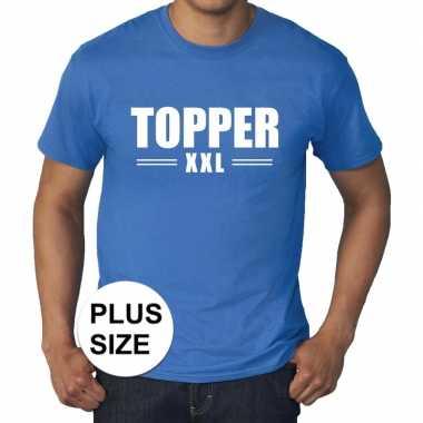 Blauw t shirt grote maat heren tekst topper xxl