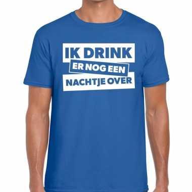 Blauw t shirt ik drink er nog een nachtje over fun t shirt heren