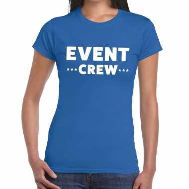 Evenement crew t shirt blauw event crew bedrukking dames