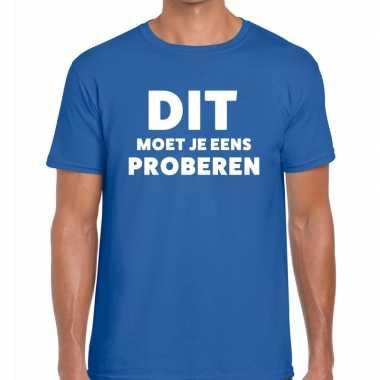 Evenementen tekst t shirt blauw dit moet je eens proberen bedrukking