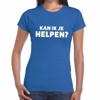 Evenementen tekst t shirt blauw kan ik je helpen bedrukking dames