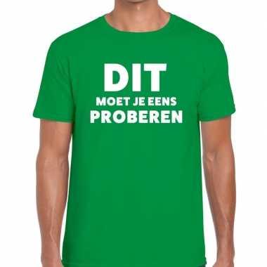 Evenementen tekst t shirt groen dit moet je eens proberen bedrukking