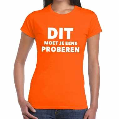 Evenementen tekst t shirt oranje dit moet je eens proberen bedrukking