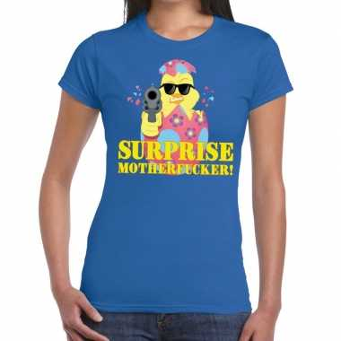 Fout pasen shirt blauw surprise motherfucker dames
