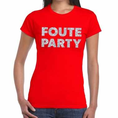 Foute party zilveren letters fun t shirt rood dames