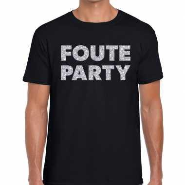 Foute party zilveren letters fun t shirt zwart heren