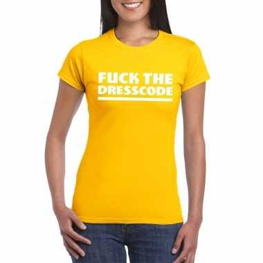 Fuck the dresscode fun t shirt dames geel