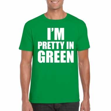 Fun t shirt i am pretty green groen heren