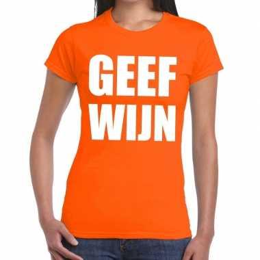 Geef wijn fun t shirt oranje dames