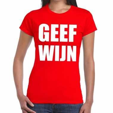 Geef wijn fun t shirt rood dames