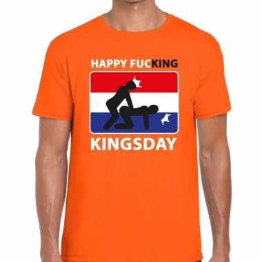 Happy fucking kingsday t shirt oranje heren
