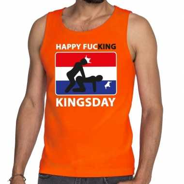 Happy fucking kingsday tanktop / mouwloos shirt oranje heren