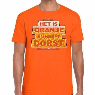 Het is oranje heeft dorst t shirt oranje heren