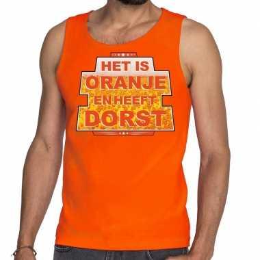 Het is oranje heeft dorst tanktop / mouwloos shirt oranje heren