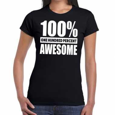 Honderd procent awesome t shirt zwart dames