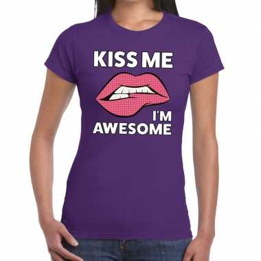 Kiss me i am awesome paars fun t shirt dames