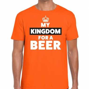 My kingdom for a beer t shirt oranje heren