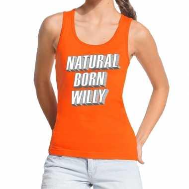Natural born willy tanktop / mouwloos shirt oranje dames