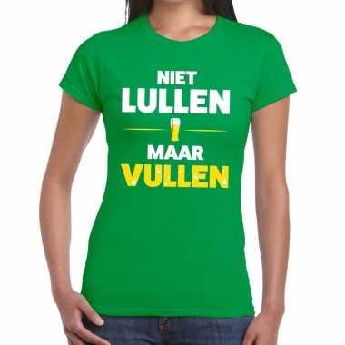 Niet lullen maar vullen fun t shirt groen dames