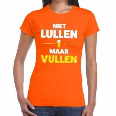 Niet lullen maar vullen fun t shirt oranje dames