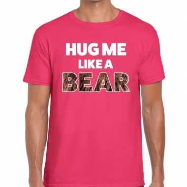 Roze hug me like a bear fun t shirt heren