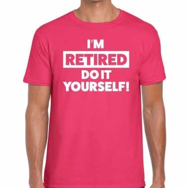Roze i am retired do it yourself fun t shirt heren