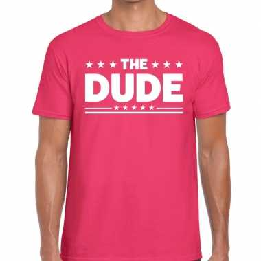 Roze the dude fun t shirt heren