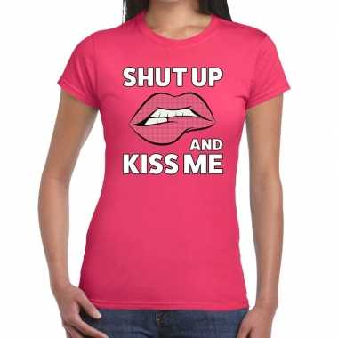 Shut up and kiss me roze fun t shirt dames