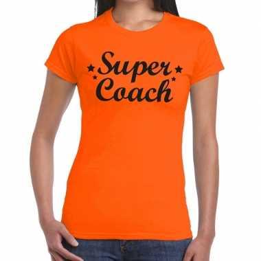 Super coach fun t shirt oranje dames bedankt cadeau een coach
