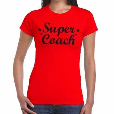 Super coach fun t shirt rood dames bedankt cadeau een coach