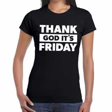 Thank god it is friday fun t shirt zwart dames