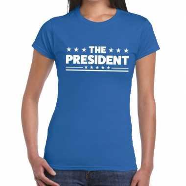 The president fun t shirt blauw dames