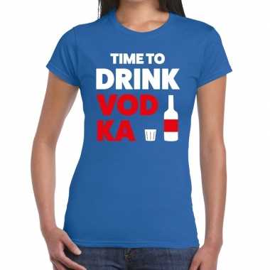 Time to drink vodka fun t shirt blauw dames