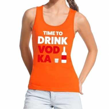 Time to drink vodka fun tanktop / mouwloos shirt oranje dames