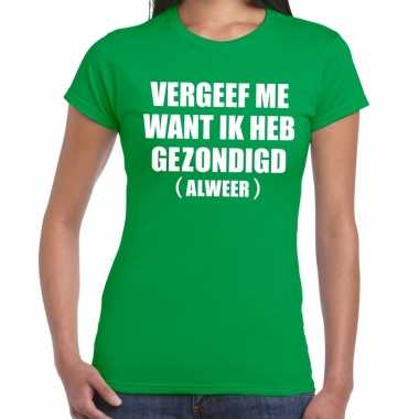 Vergeef me fun t shirt groen dames