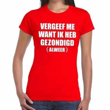 Vergeef me fun t shirt rood dames