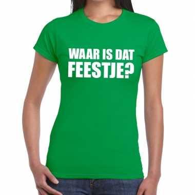 Waar is dat feestje fun t shirt dames groen
