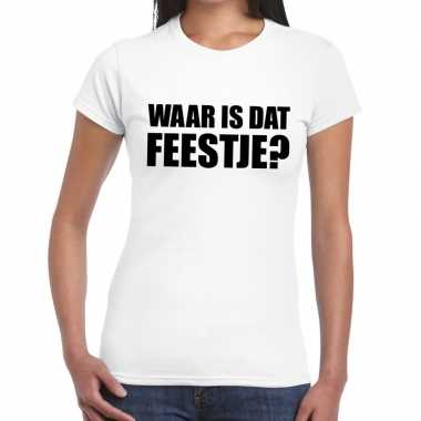 Waar is dat feestje? fun t shirt dames wit