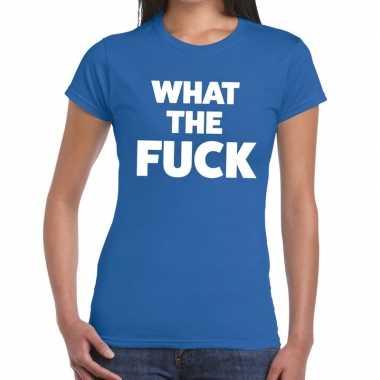 What the fuck fun t shirt blauw dames