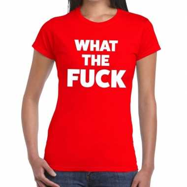 What the fuck fun t shirt rood dames
