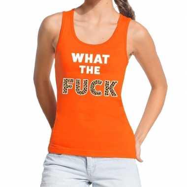 What the fuck tijgerprint fun tanktop / mouwloos shirt oranje dames