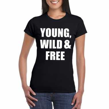 Young wild and free fun t-shirt zwart dames