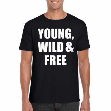 Young wild and free fun t-shirt zwart heren