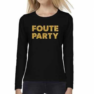 Zwart long sleeve t shirt gouden foute party tekst dames