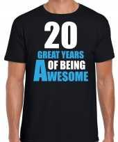 20 great awesome years t-shirt 20 jaar verjaardag shirt zwart heren