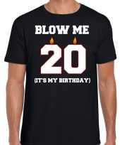 20 jaar blow me its my birthday shirt 20ste verjaardag kado zwart heren
