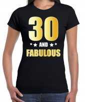 30 and fabulous verjaardag cadeau shirt kleding 30 jaar zwart goud dames