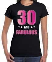 30 and fabulous verjaardag kado shirt kleding 30 jaar zwart dames